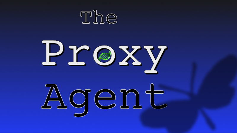The Proxy Agent by Bob Miller