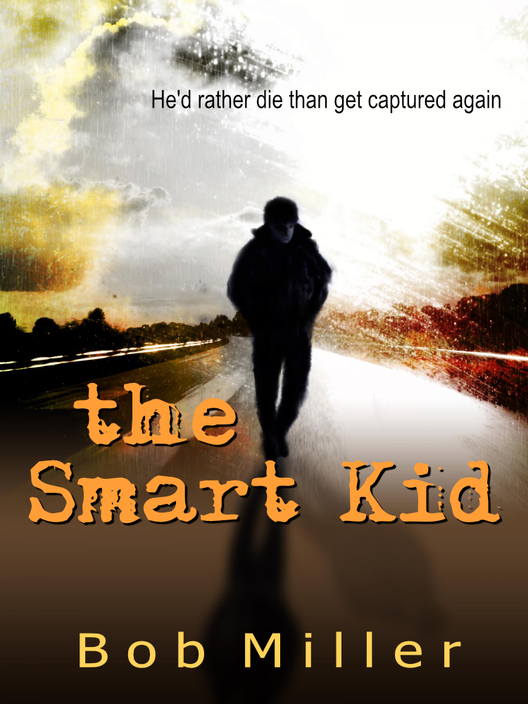 The Smart Kid by Bob Miller
