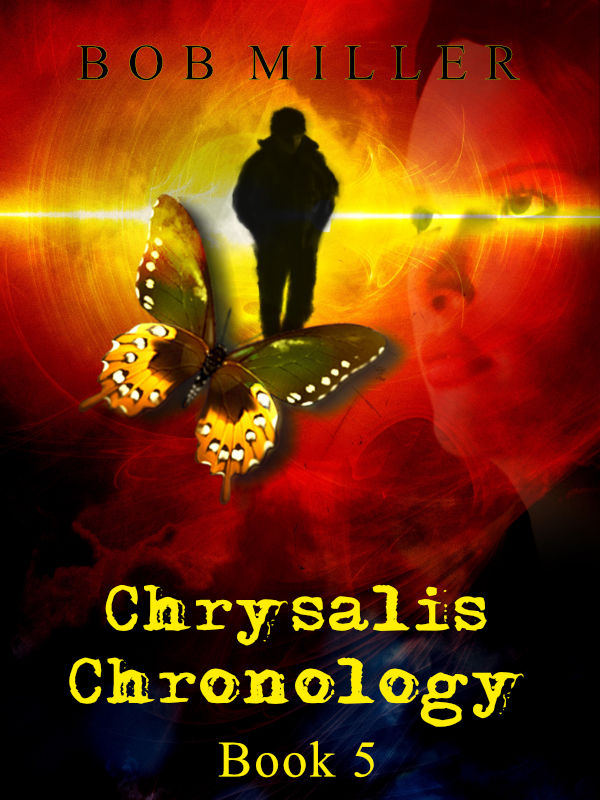Chrysalis Chronology by Bob Miller